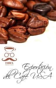 Expor a USA, exportacion, importar cafe